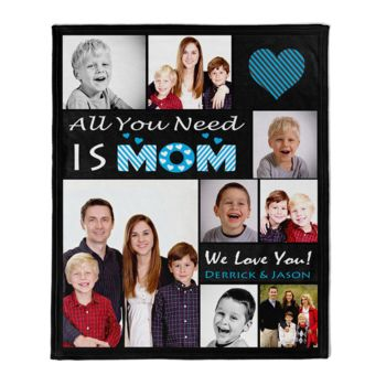 NEW!!! Personalized 'All You Need is Mom' Photo Collage Mother's Day Throw Blanket  Thumbnail